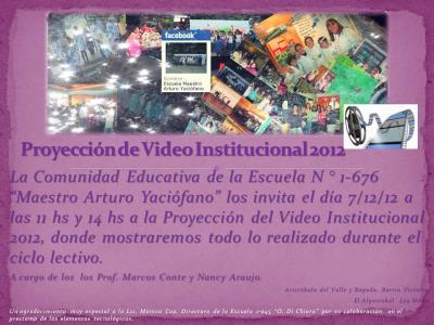PROYECCIÓN VIDEO INSTITUCIONAL 2012